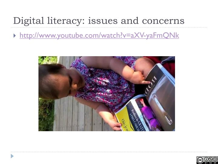 Digital literacy: issues and concerns