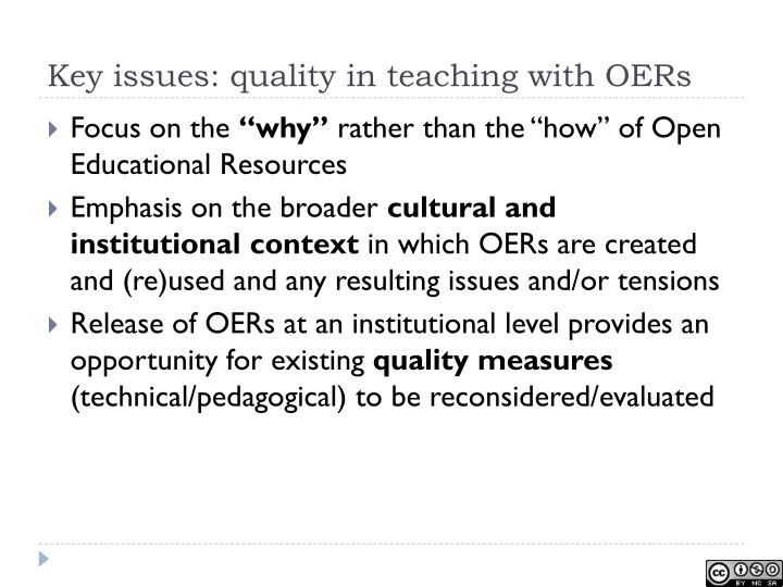Key issues: quality in teaching with OERs