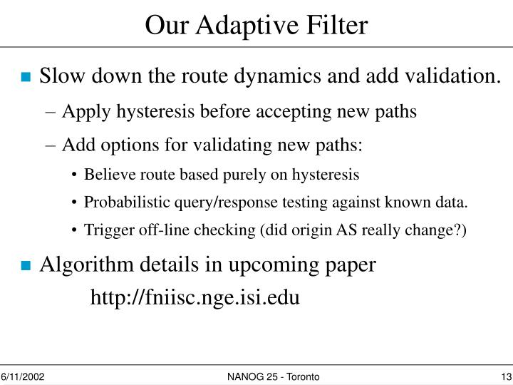 Our Adaptive Filter
