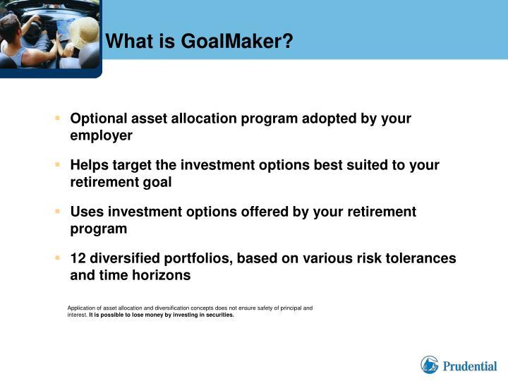 What is GoalMaker?