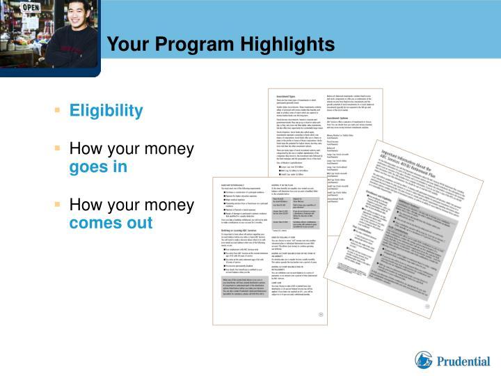 Your Program Highlights