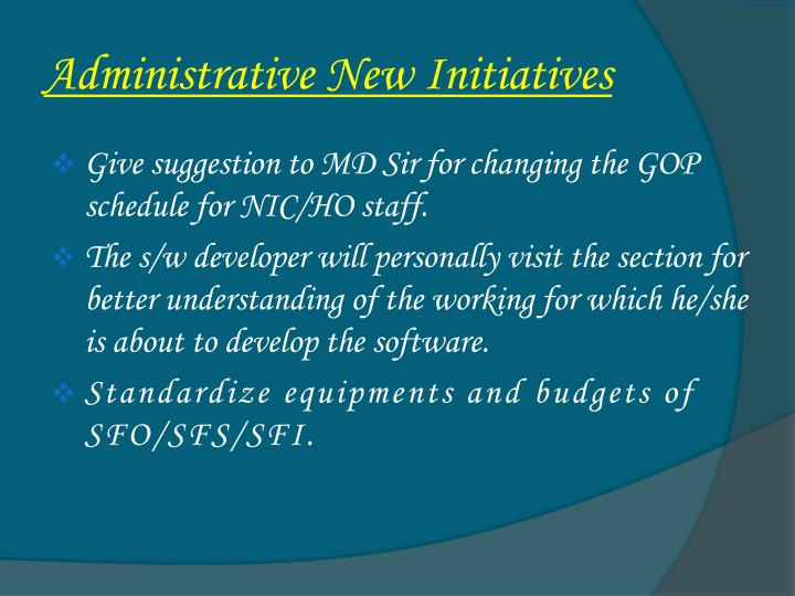 Administrative New Initiatives