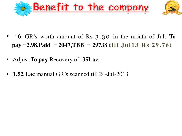 Benefit to the company