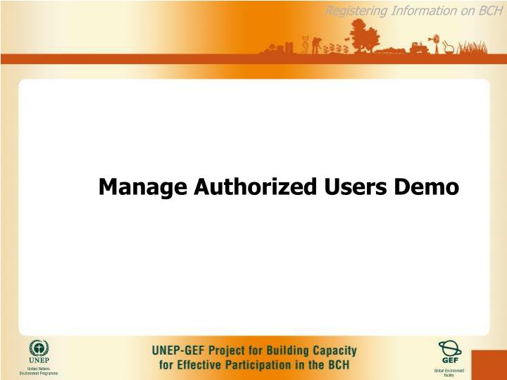 Manage Authorized Users Demo