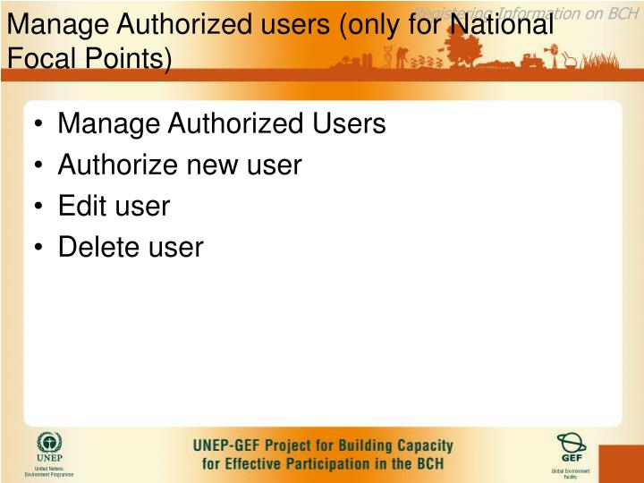 Manage Authorized users (only for National Focal Points)