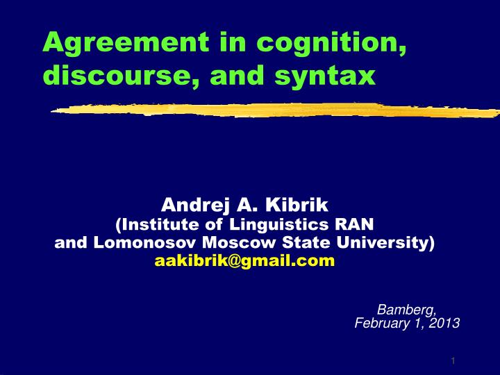 agreement in cognition discourse and syntax