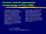 formal control agreement terminology in paul 1880