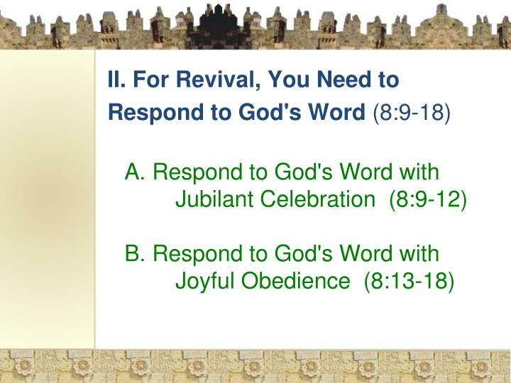 II. For Revival, You Need to Respond to God's Word