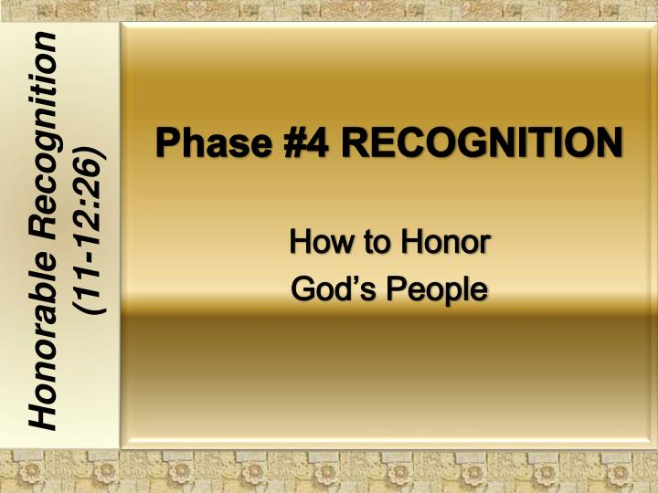 Phase #4 RECOGNITION
