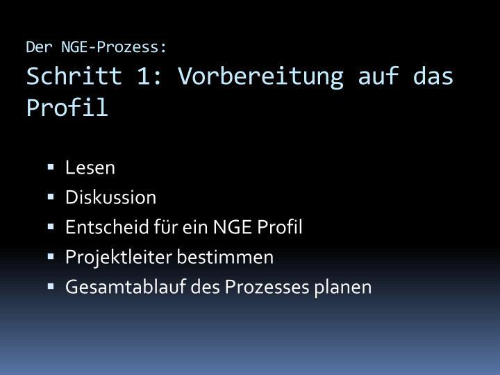 Der NGE-Prozess: