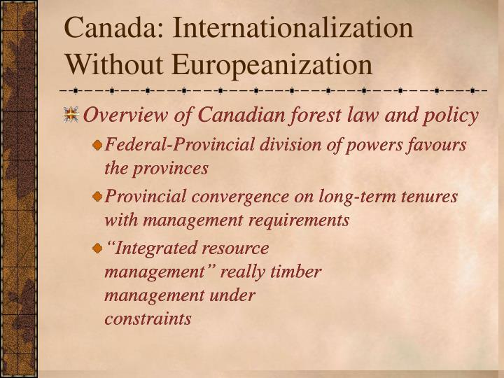 Canada: Internationalization Without Europeanization