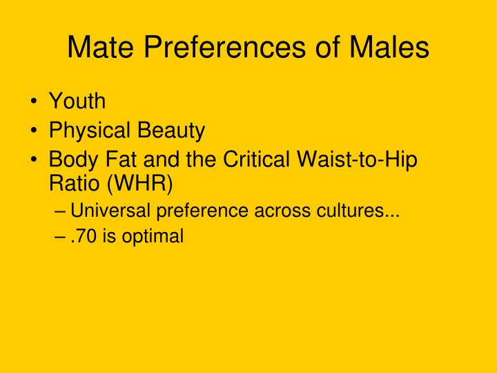 Mate Preferences of Males