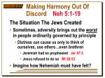 making harmony out of discord neh 5 1 192