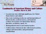 landmarks of american history and culture deadline march 16 2010