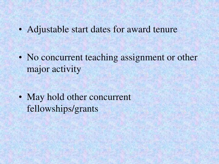 Adjustable start dates for award tenure
