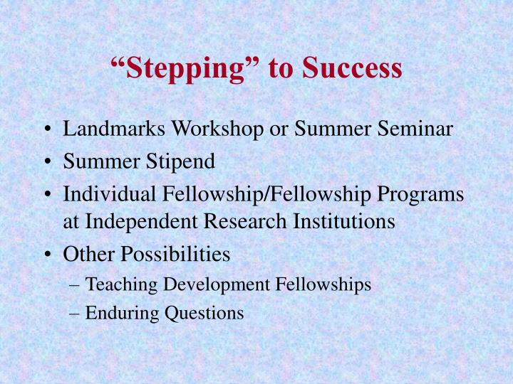 """""""Stepping"""" to Success"""