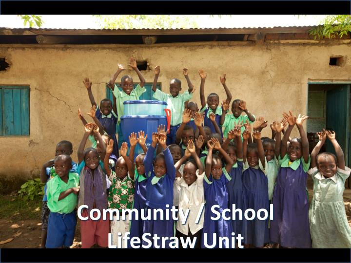 Community / School LifeStraw Unit