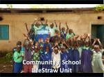 community school lifestraw unit
