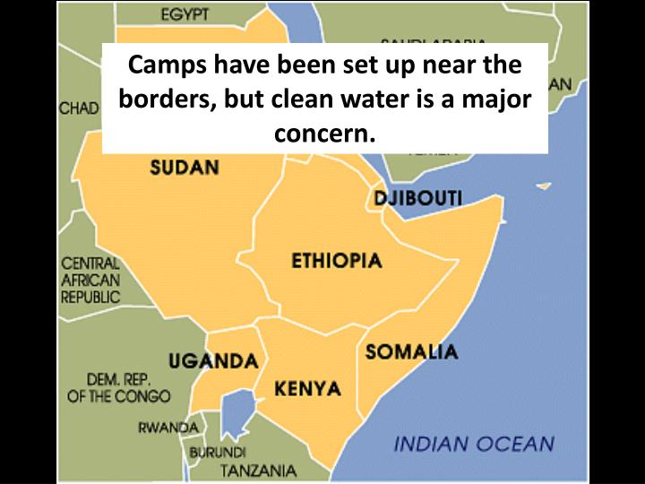 Camps have been set up near the borders, but clean water is a major concern.
