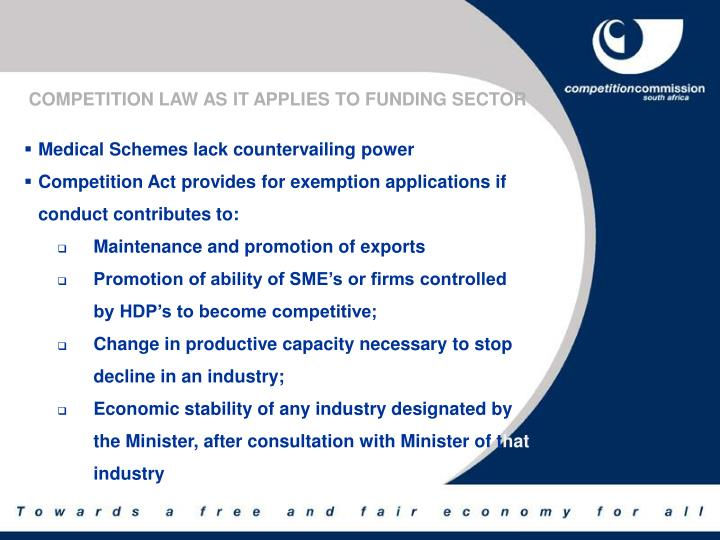 COMPETITION LAW AS IT APPLIES TO FUNDING SECTOR