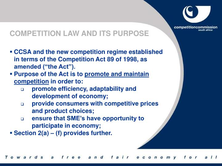 COMPETITION LAW AND ITS PURPOSE