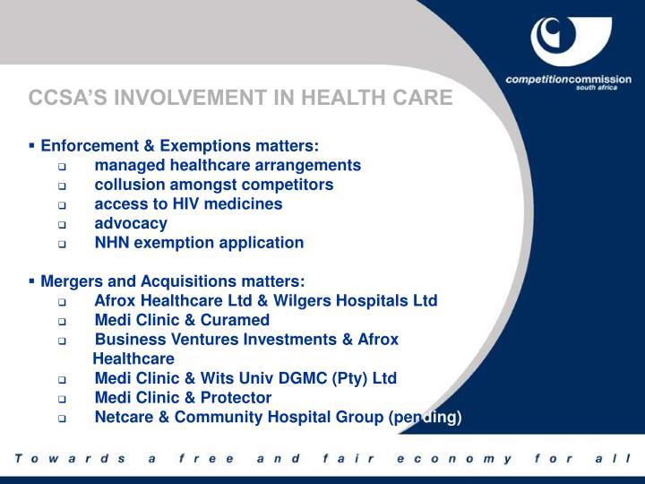 CCSA'S INVOLVEMENT IN HEALTH CARE