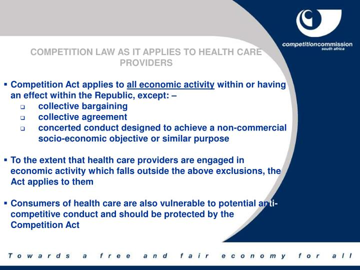 COMPETITION LAW AS IT APPLIES TO HEALTH CARE PROVIDERS