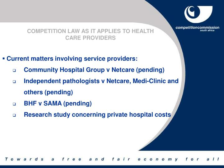 COMPETITION LAW AS IT APPLIES TO HEALTH
