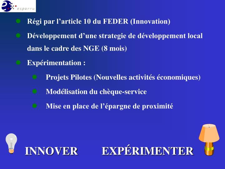 Régi par l'article 10 du FEDER (Innovation)