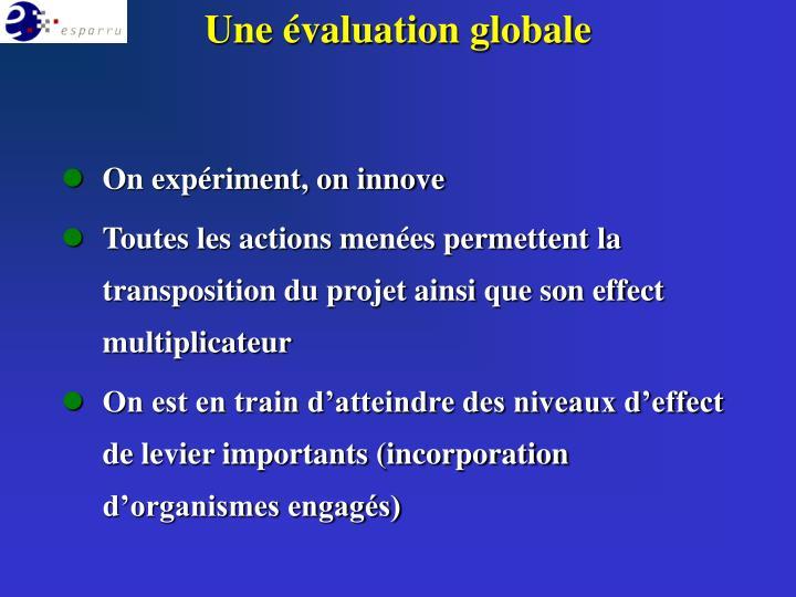 Une évaluation globale