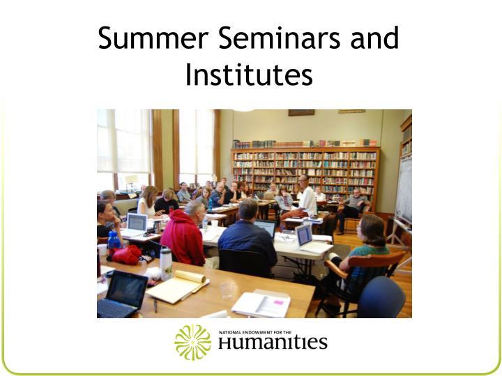Summer Seminars and Institutes