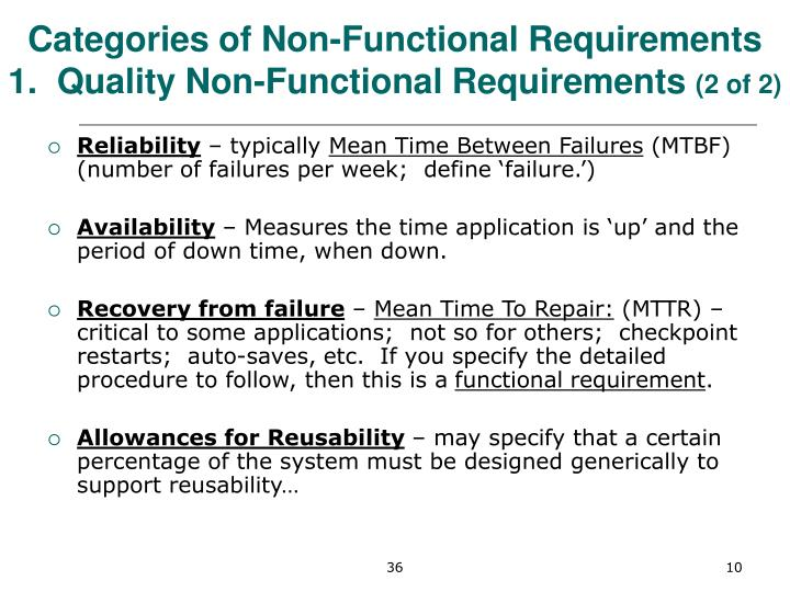 Categories of Non-Functional Requirements  1.  Quality Non-Functional Requirements