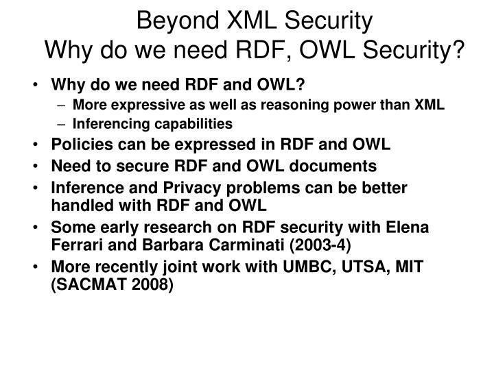 Beyond XML Security