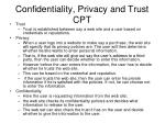 confidentiality privacy and trust cpt