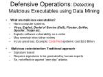 defensive operations detecting malicious executables using data mining