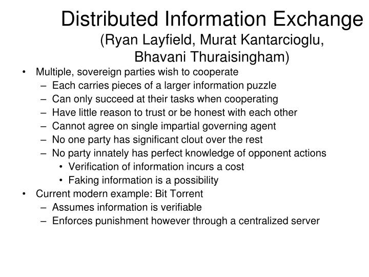 Distributed Information Exchange