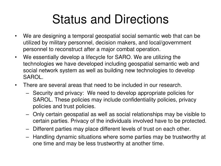 Status and Directions