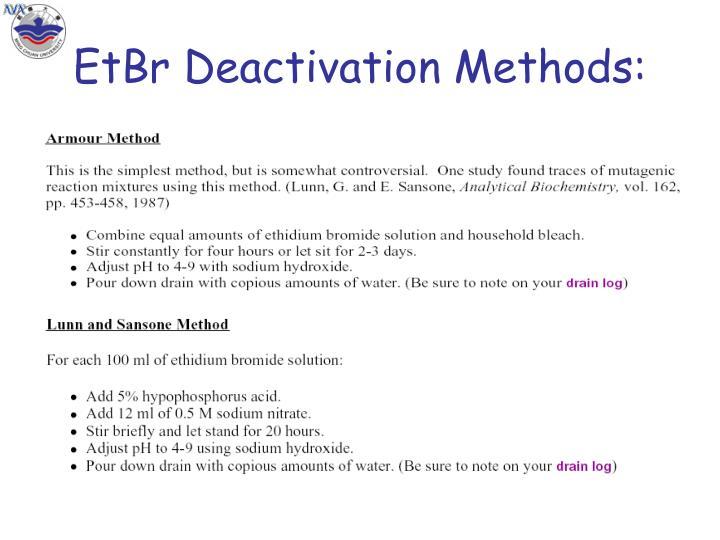 EtBr Deactivation Methods: