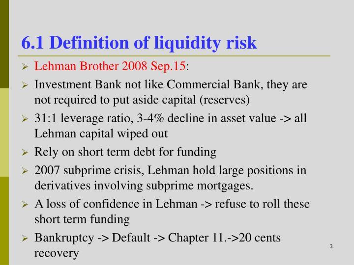 6.1 Definition of liquidity risk