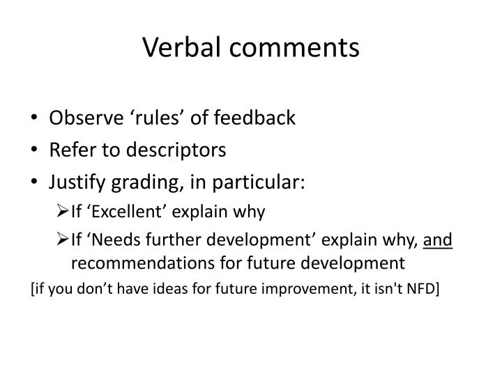 Verbal comments