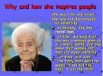why and how she inspires people