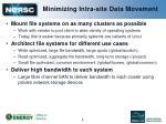 minimizing intra site data movement
