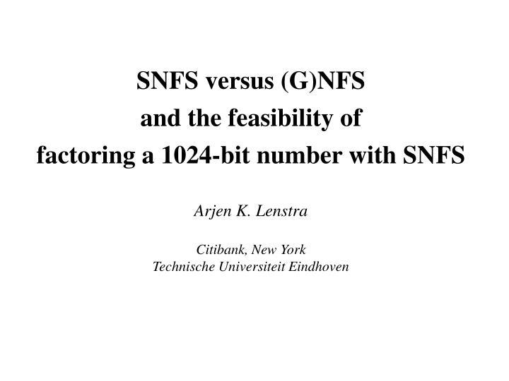 SNFS versus (G)NFS