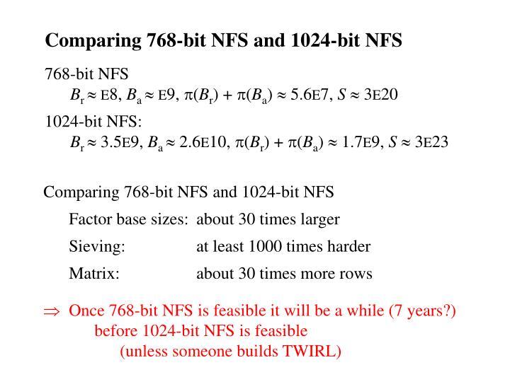 Comparing 768-bit NFS and 1024-bit NFS