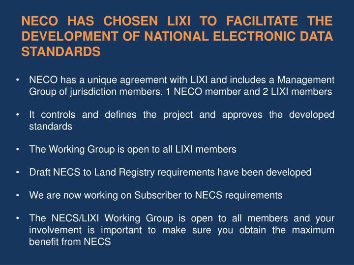 NECO HAS CHOSEN LIXI TO FACILITATE THE DEVELOPMENT OF NATIONAL ELECTRONIC DATA STANDARDS