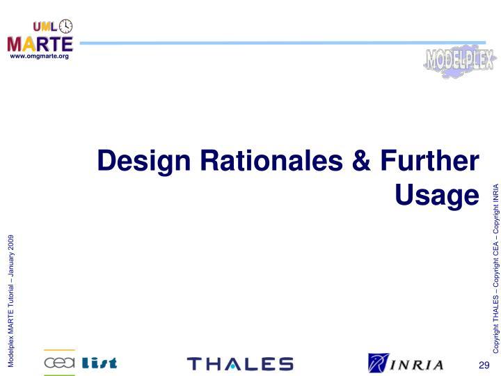 Design Rationales & Further Usage