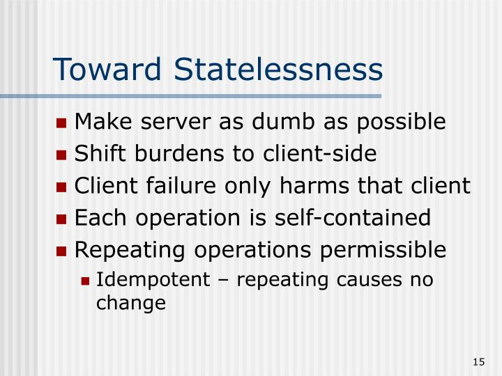 Toward Statelessness
