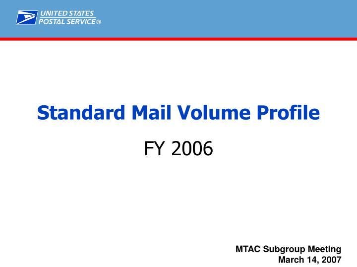 standard mail volume profile