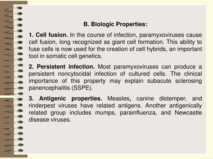 B. Biologic Properties: