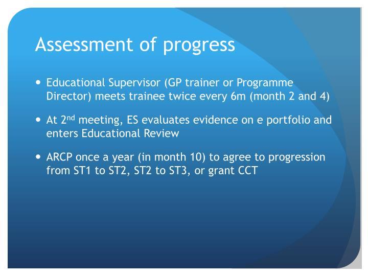 Assessment of progress